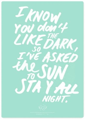 I've Asked the Sun to Stay All Night